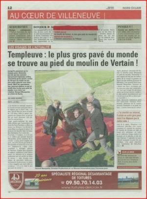 Templeuve: Le plus gros pavé du monde au pied du moulin de de Vertain!